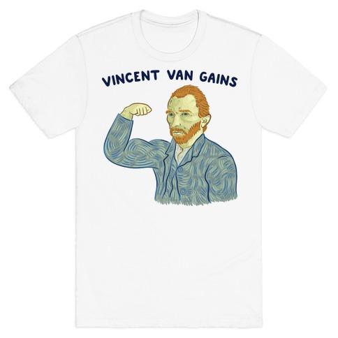 Vincent Van Gains T-Shirt