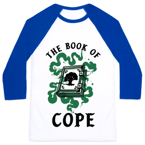 The Book Of Cope Green Magic Baseball Tee