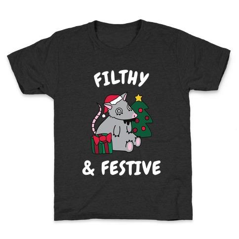 Filthy & Festive Kids T-Shirt
