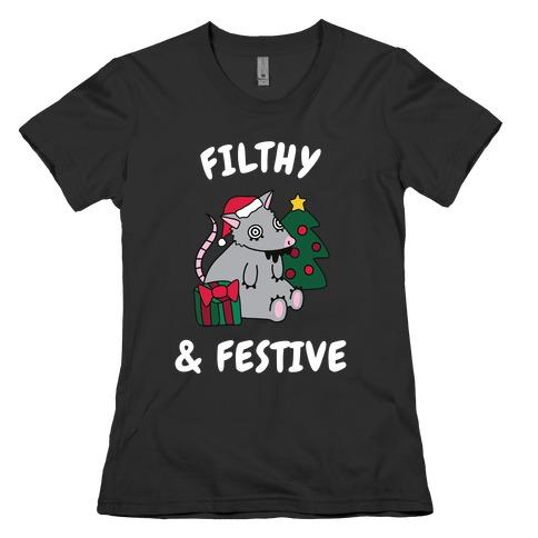 Filthy & Festive Womens T-Shirt