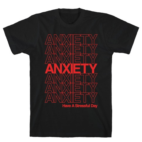 Anxiety Thank You Bag Parody White Print T-Shirt