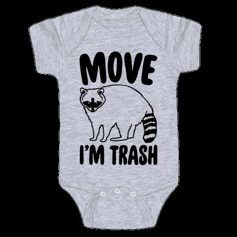 Move I'm Trash Parody Baby Onesy