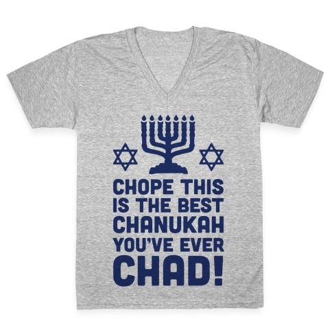 Chope This is The Best Chanukah You've Ever Chad V-Neck Tee Shirt