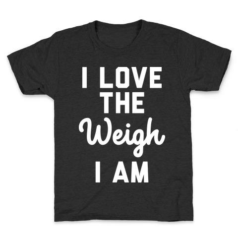 I Love The Weigh I Am Kids T-Shirt