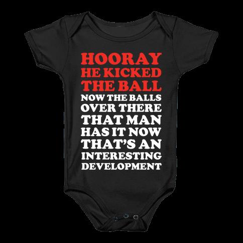 Hooray He Kicked The Ball 2 Baby Onesy