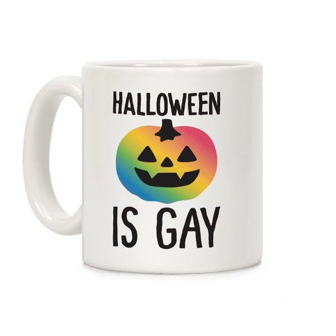 Halloween Is Gay Coffee Mug