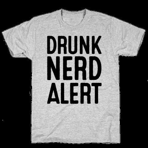 Drunk Nerd Alert Mens T-Shirt