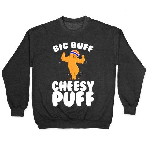 Big Buff Cheesy Puff Pullover