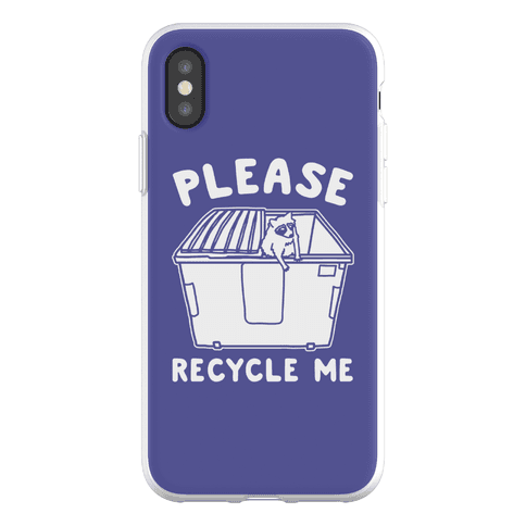 Please Recycle Me Phone Flexi-Case