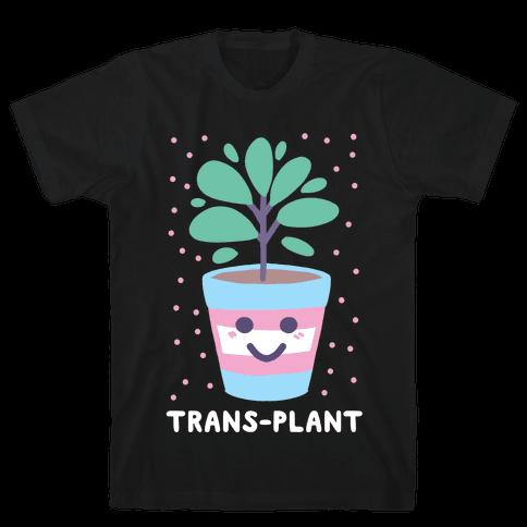 Trans Plant Mens/Unisex T-Shirt