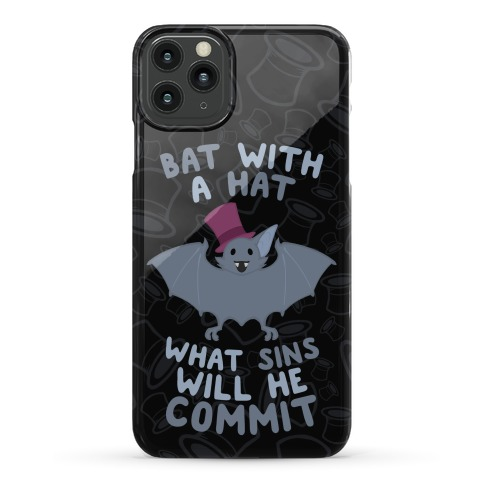 Bat With A Hat What Sins Will He Commit Phone Case