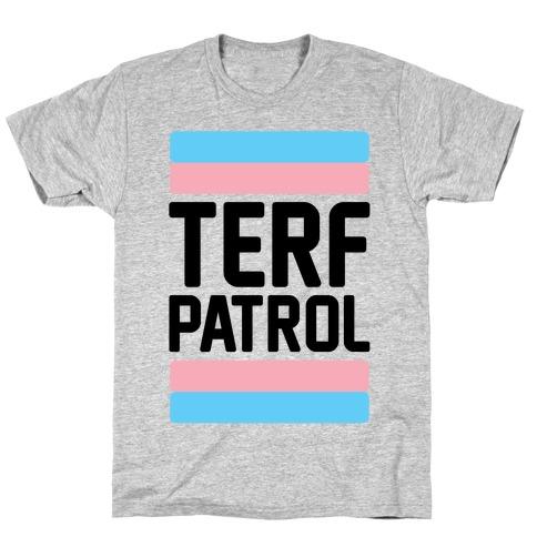 Terf Patrol T-Shirt