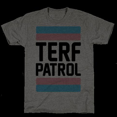 Terf Patrol  Mens T-Shirt