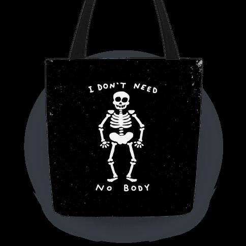 I Don't Need No Body
