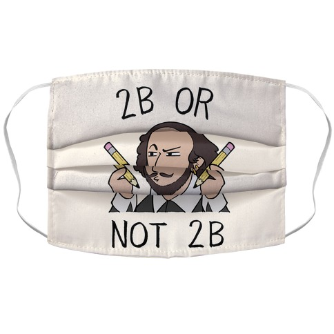 2B Or Not 2B Accordion Face Mask