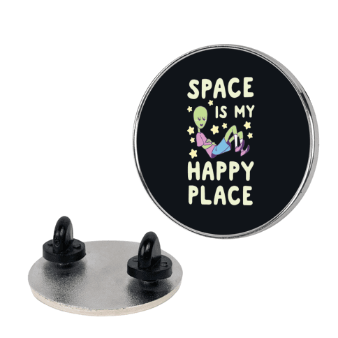 Space is my Happy Place pin