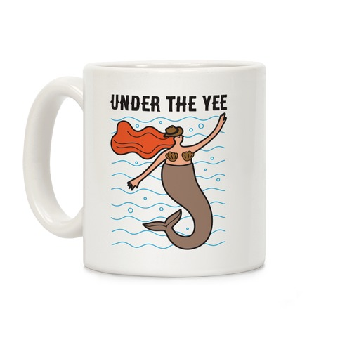 Under The Yee Coffee Mug