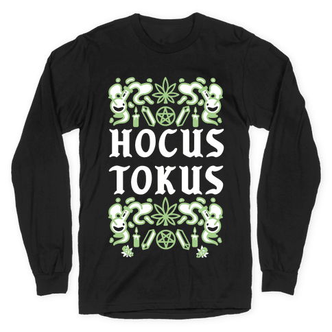 Hocus Tokus Long Sleeve T-Shirt