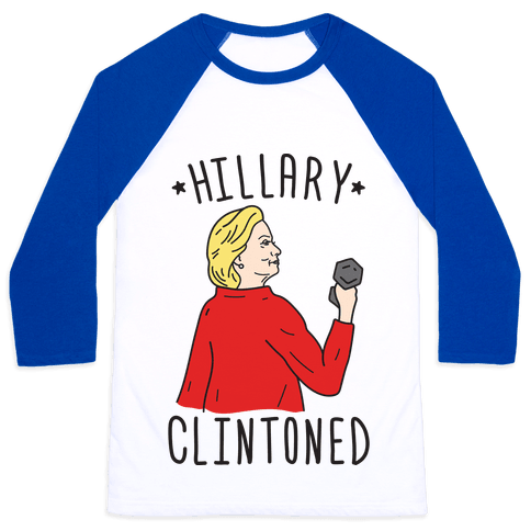 Hillary Clintoned Baseball Tee