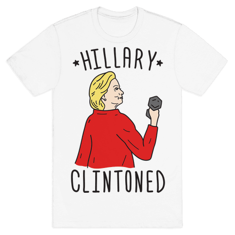 Hillary Clintoned Mens T-Shirt