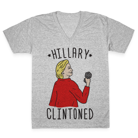 Hillary Clintoned V-Neck Tee Shirt