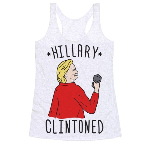 Hillary Clintoned Racerback Tank Top
