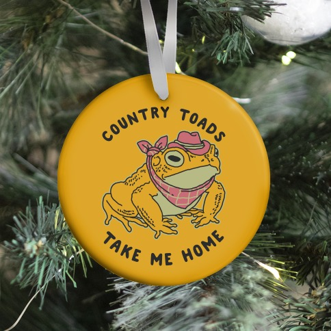 Country Toads Take Me Home Ornament