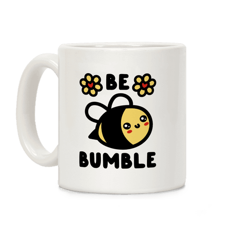 Be Bumble Coffee Mug