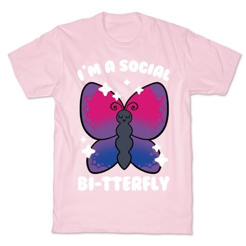 I'm A Social Bi-Tterfly T-Shirt