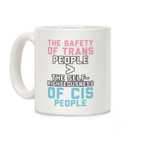 The Safety Of Trans People Coffee Mug