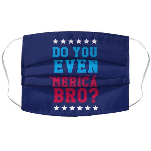 Do You Even 'Merica Bro? Accordion Face Mask