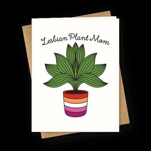 Lesbian Plant Mom Greeting Card
