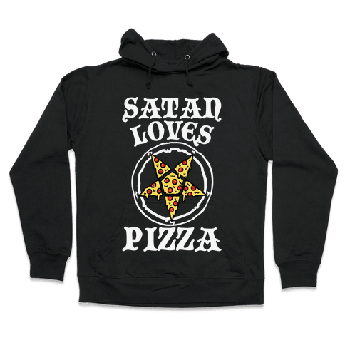 Satan Loves Pizza Hooded Sweatshirt