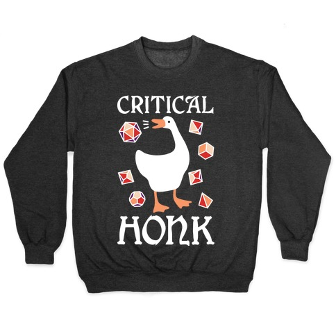Critical Honk Pullover