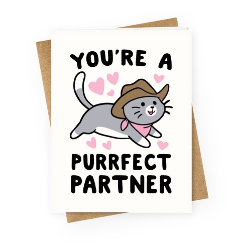 You're the Purrfect Partner Greeting Card