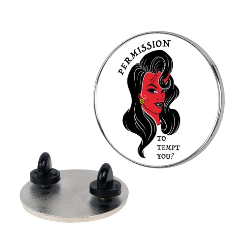 Permission To Tempt You? Pin