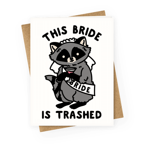 This Bride is Trashed Raccoon Bachelorette Party Greeting Card