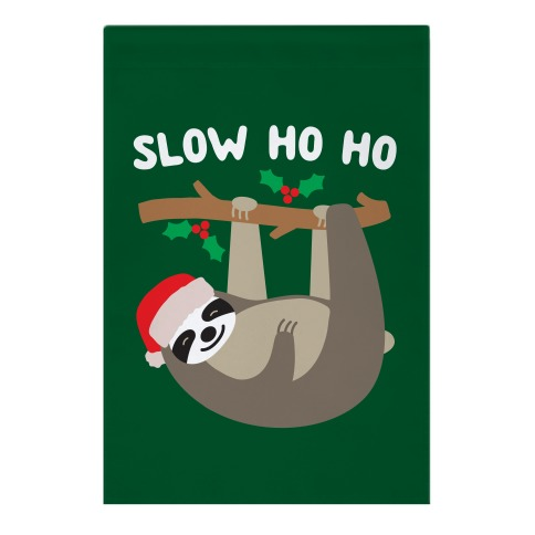 Slow Ho Ho Santa Sloth Garden Flag