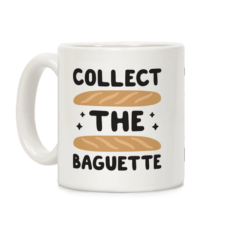 Collect The Baguette Coffee Mug
