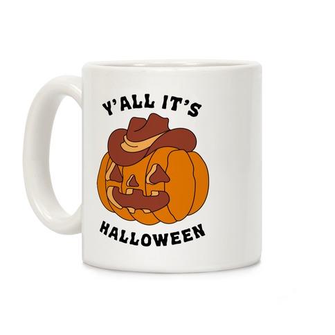 Y'all It's Halloween Coffee Mug