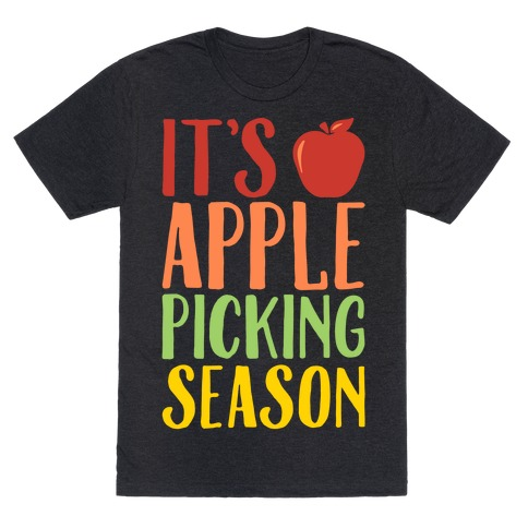 It's Apple Picking Season White Print T-Shirt