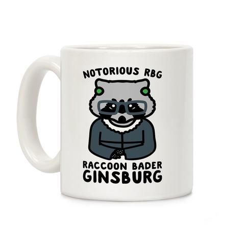 Notorious RBG Raccoon Bader Ginsburg Parody Coffee Mug