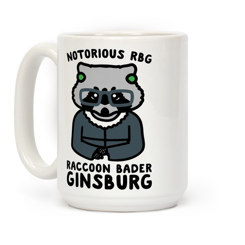 Notorious RBG Raccoon Bader Ginsburg Parody Coffee Mug