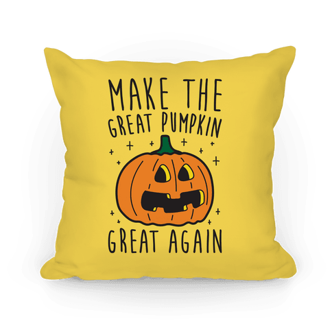 Make The Great Pumpkin Great Again Pillow