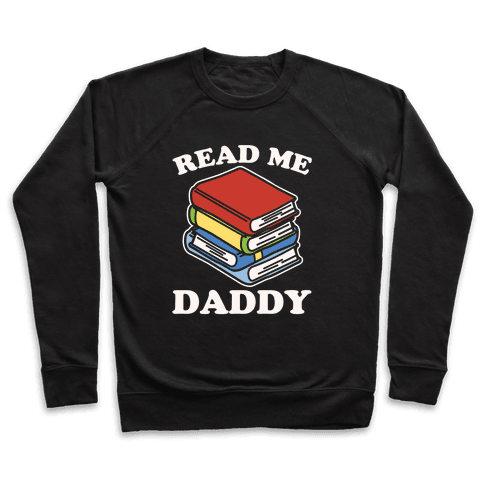 Read Me Daddy Book Parody White Print Pullover