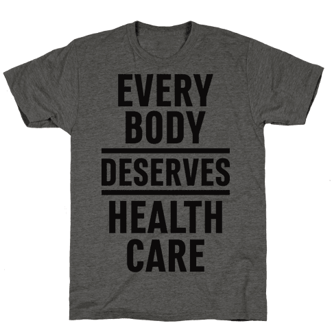 Every Body Deserves Health Care