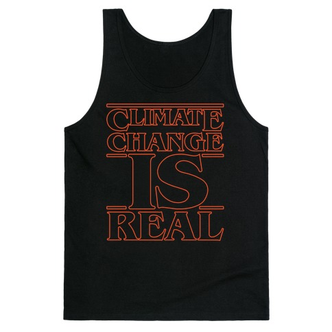 Climate Change Is Real Stranger Things Parody White Print Tank Top