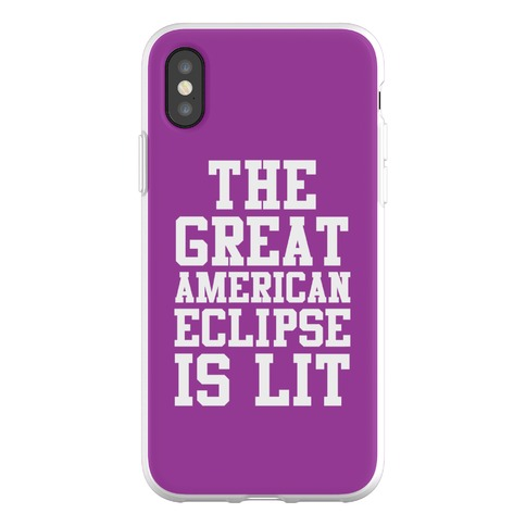 The Great American Eclipse is Lit Phone Flexi-Case