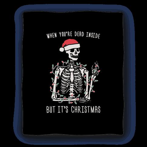 When You're Dead Inside But It's Christmas Blanket