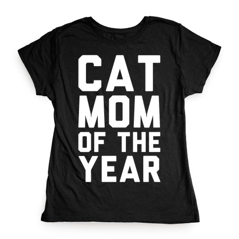 Cat Mom Of The Year Womens T-Shirt